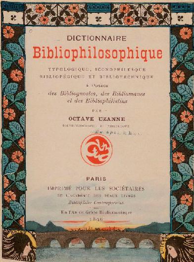 dictionnaire bibliophilosophique o Uzanne 2