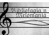 bibliofagia i melomania