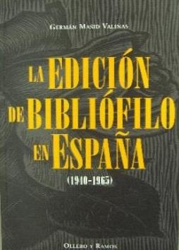 la edición de bibliófilo en españa