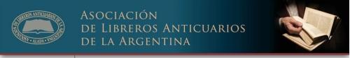 asociación libreros anticuarios argentina